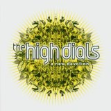 New Devotion Lyrics The High Dials
