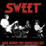 Level Headed Tour Rehearsals 1977 Lyrics The Sweet
