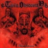 Bloodstone Lyrics Twin Obscenity