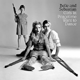 Girls in Peacetime Want to Dance Lyrics Belle and Sebastian