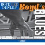 Boyd's Blues Lyrics Boyd Lee Dunlop
