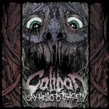 Say Hello To Tragedy Lyrics Caliban