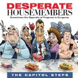 Desperate Housemembers Lyrics Capitol Steps