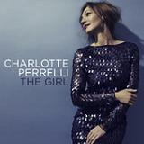 The Girl (Single) Lyrics Charlotte Perrelli