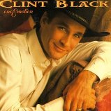 One Emotion Lyrics Clint Black
