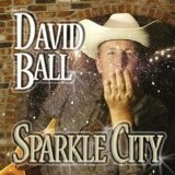 Sparkle City Lyrics David Ball
