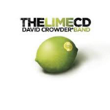 The Lime CD (EP) Lyrics David Crowder Band
