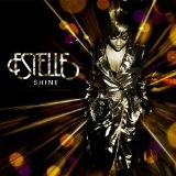 Shine Lyrics Estelle