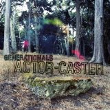 Actor-Caster Lyrics Generationals