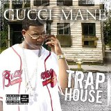 Trap House 4 Lyrics Gucci Mane