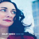 Taking Time Lyrics Haley Dreis