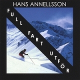 Full Fart Utför Lyrics Hans Annellsson