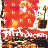 Change We Must Lyrics Jon Anderson