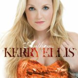 Anthems Lyrics Kerry Ellis