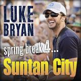 Spring Break 4...Suntan City (EP) Lyrics Luke Bryan