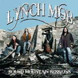 Sound Mountain Sessions Lyrics Lynch Mob
