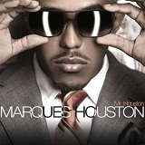 Mr. Houston Lyrics Marques Houston