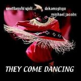 They Come Dancing Lyrics Michael Jacobs