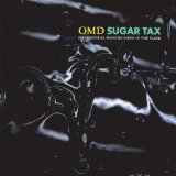 Sugar Tax Lyrics Omd