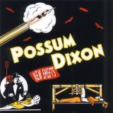 Possum Dixon Lyrics Possum Dixon
