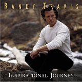 Inspirational Journey Lyrics Randy Travis