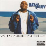 A Prince In Exile Lyrics Ray Luv