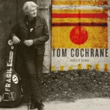 Take It Home Lyrics Tom Cochrane