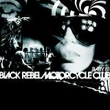 Baby 81 Lyrics Black Rebel Motorcycle Club