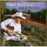 Mud on the tires Lyrics Brad Pasley
