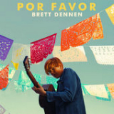 Por Favor Lyrics Brett Dennen