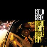 Bright Lights Bigger City (Single) Lyrics Cee Lo Green