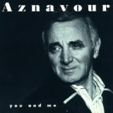 You & Me Lyrics Charles Aznavour