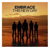 This New Day Lyrics Embrace