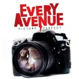 Picture Perfect Lyrics Every Avenue