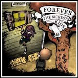 Forever The Sickest Kids Lyrics Forever The Sickest Kids