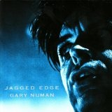 Jagged Edge Lyrics Gary Numan