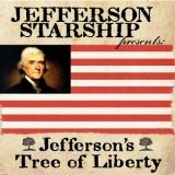 Jefferson's Tree Of Liberty Lyrics Jefferson Starship