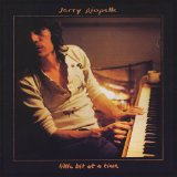 Little Bit At a Time Lyrics Jerry Riopelle