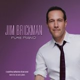 Pure Piano Lyrics Jim Brickman