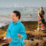 Los Duo  Lyrics Juan Gabriel