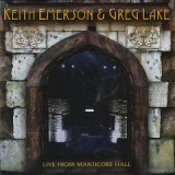 Live From Manticore Hall Lyrics Keith Emerson & Greg Lake