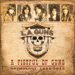 A Fistful Of Guns Anthology 1985-2012 Lyrics L.A. Guns