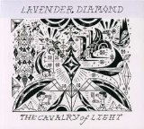 The Cavalry of Light (EP) Lyrics Lavender Diamond