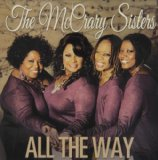 All the Way Lyrics McCrary Sisters