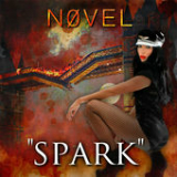 Spark (Single) Lyrics n0vel (Canadian singer)