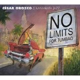 No Limits for Tumbao Lyrics Orozco / Cesar Orozco