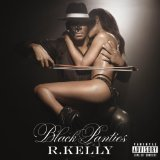 Black Panties Lyrics R. Kelly