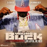 Live Loyal, Die Rich Lyrics Young Buck