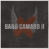 Bang Camaro II Lyrics Bang Camaro