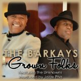Grown Folks Lyrics Barkays